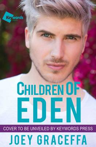 Children of Eden: A Novel by Joey Graceffa - ISBN