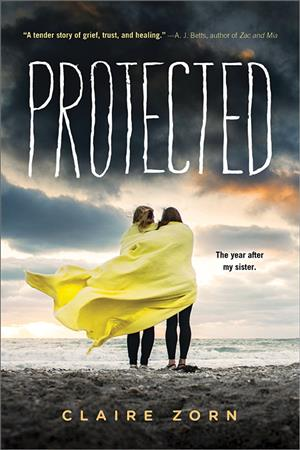 Protected By Claire Zorn Isbn 9781492660910 Sourcebooks Inc