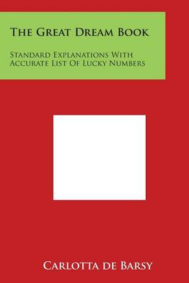 The Great Dream Book: Standard Explanations with Accurate