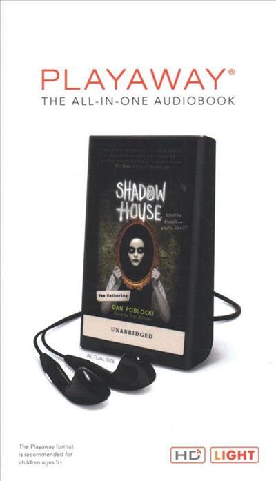 Shadow House 1 The Gathering By Dan Poblocki Isbn 9781509412440