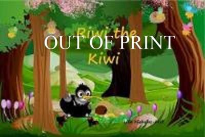 Riwi The Kiwi By Lilla Nicholas Holt Isbn 9781515278474 Createspace