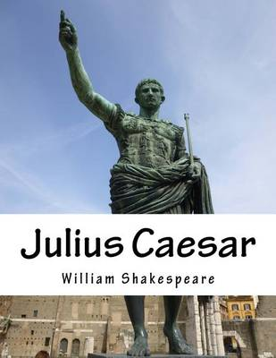 would juluis caesar be a good Brutus is a good friend of caesar, but he does not approve of caesar's demagoguery and does not want to appear to be supporting it brutus probably expects caesar to put on some blatant show of modesty and humility for the crowd on this important holiday.