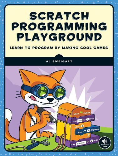 Scratch Programming Playground by Al Sweigart - ISBN