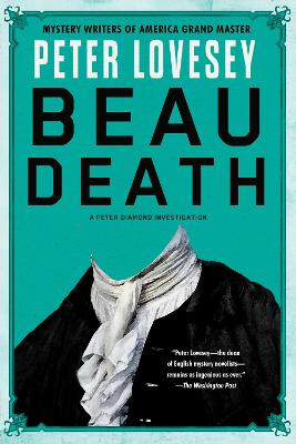 Beau Death by Peter Lovesey - ISBN: 9781616959746 (Soho Crime)