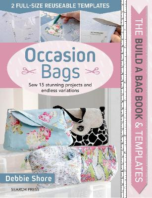 0000cbc547ae The Build a Bag Book: Occasion Bags: Sew 15 Stunning Projects and ...