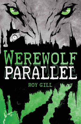Werewolf Parallel By Roy Gill Isbn 9781782500544 Footprint Books