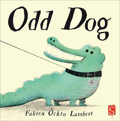 Odd Dog by Fabien Ockto Lambert - ISBN: 9781912006816 (Salariya Book
