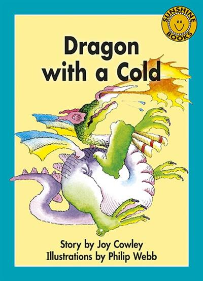 Dragon With A Cold Level 19 By Joy Cowley Isbn 9781927285329