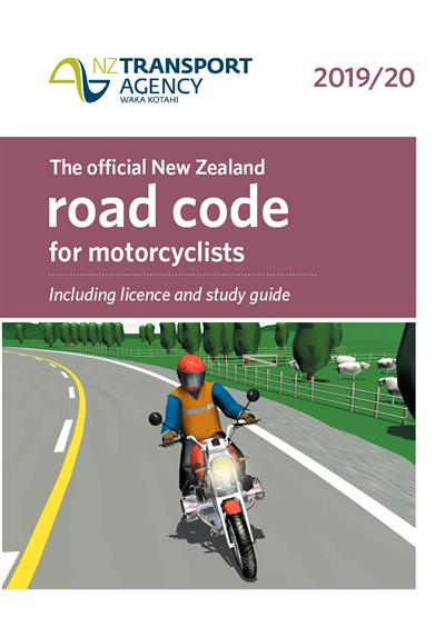 The Official New Zealand Road Code for Motorcyclists 2019/20