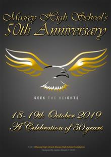 Massey High School's 50th Anniversary: 18-19th October 2019: a Celebration of 50 Years