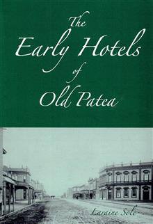 The Early Hotels of Old Patea