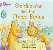 Goldilocks and the three Bears: Band 00/Lilac