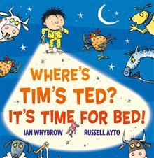 Where's Tim's Ted? It's Time for Bed!
