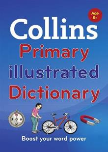 Collins Primary Illustrated Dictionary: Boost Your Word Power, for Age 8+