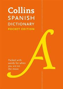 Collins Spanish Pocket Dictionary: The Perfect Portable Dictionary
