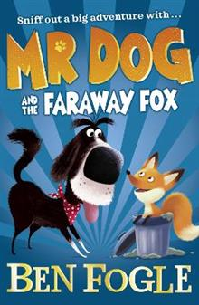 Mr Dog and the Faraway Fox
