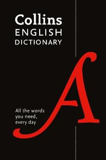 Collins English Dictionary Essential: All the Words You Need, Every Day