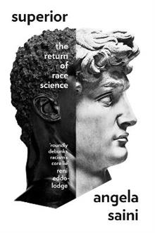 Superior: The Return of Race Science