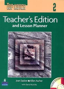 Top Notch 2 Teacher's Edition and Lesson Planner with Teacher's CD-ROM