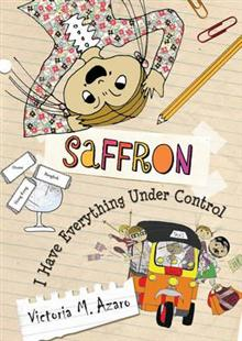 Saffron: I Have Everything Under Control: 2