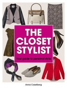 The Closet Stylist: Your Guide to Personal Style