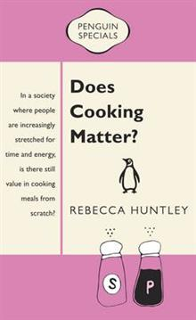Does Cooking Matter?: Penguin Special