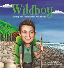 Wildboy: The boy who walked around New Zealand