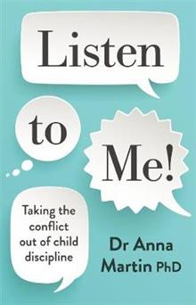Listen to Me!: Taking the conflict out of child discipline