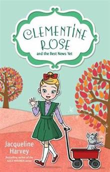 Clementine Rose and the Best News Yet 15