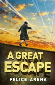 A Great Escape