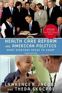 Health Care Reform and American Politics: What Everyone Needs to Know (R)