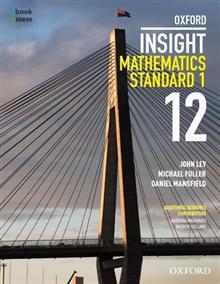 Oxford Insight Mathematics Standard 1 Year 12 Student book +