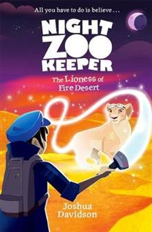 Night Zookeeper: The Lioness of Fire Desert