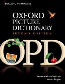 Oxford Picture Dictionary Second Edition: English-Vietnamese Edition: Bilingual Dictionary for Vietnamese-speaking teenage and adult students of English