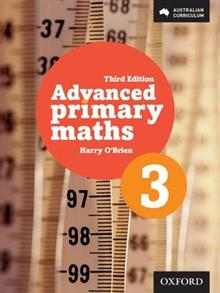 Advanced Primary Maths 3 Australian Curriculum Edition