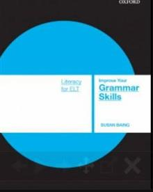 Literacy Skills For ELT: Improve Your Grammar Skills