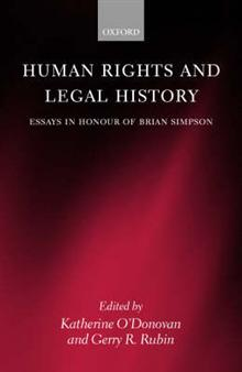 Human Rights and Legal History: Essays in Honour of Brian Simpson