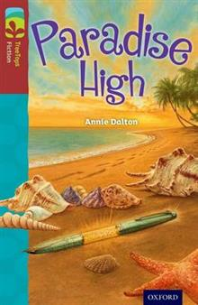 Oxford Reading Tree TreeTops Fiction: Level 15: Paradise High