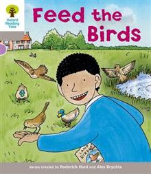 Oxford Reading Tree: Level 1: Decode and Develop: Feed the Birds