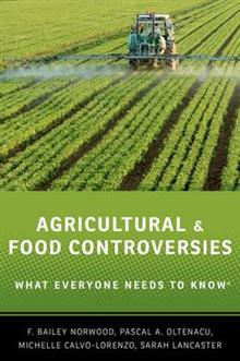 Agricultural and Food Controversies: What Everyone Needs to Know (R)