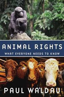 Animal Rights: What Everyone Needs to Know (R)