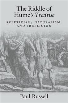 The Riddle of Hume's Treatise: Skepticism, Naturalism, and Irreligion