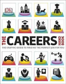 The Careers Handbook: The Graphic Guide to Finding the Perfect Job For You