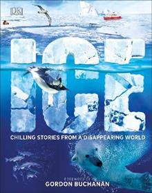 Ice: Chilling Stories from a Disappearing World