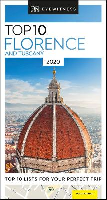 DK Eyewitness Top 10 Florence and Tuscany: 2020
