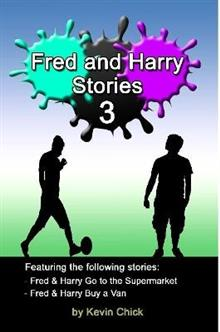Fred and Harry Stories - 3