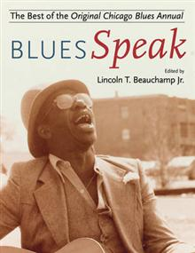BluesSpeak: Best of the Original Chicago Blues Annual