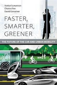 Faster, Smarter, Greener: The Future of the Car and Urban Mobility