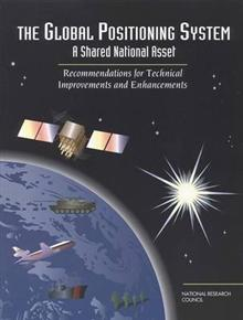 The Global Positioning System: A Shared National Asset