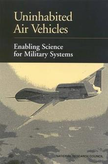 Uninhabited Air Vehicles: Enabling Science for Military Systems